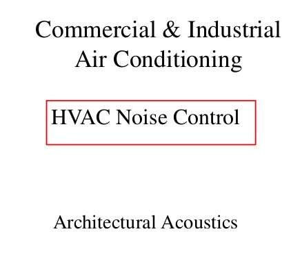 HVAC Noise reduction