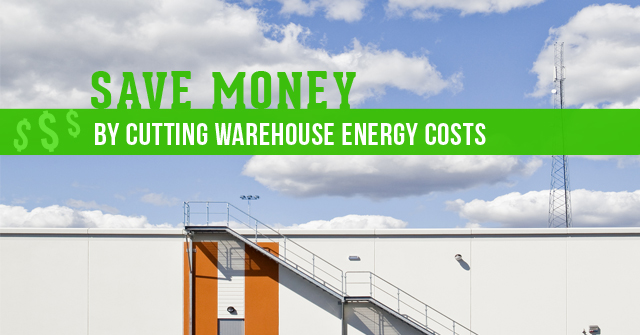 How to reduce Warehouse Energy Cost & Save Energy ?