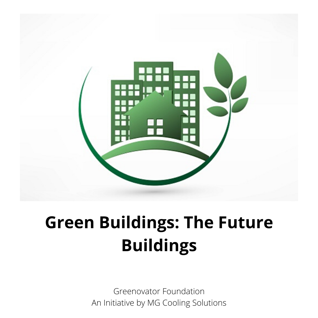 Green Buildings-The Future Buildings