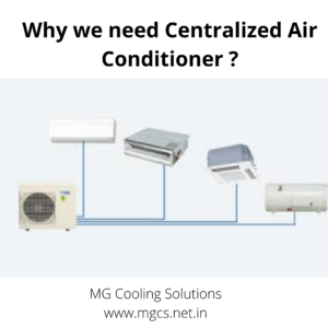 Why we need Centralized Air Conditioner