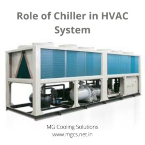 Role of Chiller in HVAC System